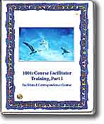 1001: Course Facilitator Training, Part I