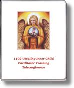 1102 Healing Inner Child Program Facilitator Training Teleconference