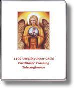 1102 Healing Inner Child Program Facilitator Training Teleconference