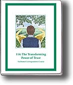 114: The Transforming Power of Trust