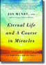 Eternal Life and A Course in Miracles