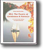 914: The Power of Gentleness & Patience Self-Study