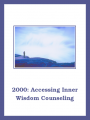 2000e: Accessing Inner Wisdom Counselor Training Downloadable