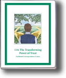 114: The Transforming Power of Trust Self-Study