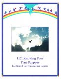 112e: Knowing Your True Purpose Self-Study Download