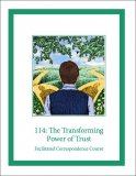 114e: The Transforming Power of Trust Self-Study Download