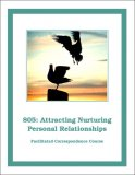805e: Attracting Nurturing Personal Relationships Self-Study Download
