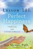 Lesson 101 Perfect Happiness