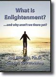 What Is Enlightenment? 2 DVD Workshop