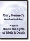 3-DVD Seminar: How to Break the Cycle of Birth & Death