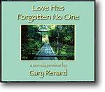4-CD Seminar: Love Has Forgotten No One