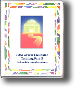1002: Course Facilitator Training, Part II