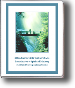 201: Adventure into the Sacred Life