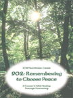 902e: Remembering to Choose Peace Self-Study Download
