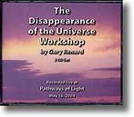3-CD Workshop: The Disappearance of the Universe